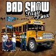 Bad Show— Ради Рэпа (mixtape)(2010)