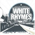 White Rhymes (2004)
