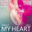 SUPERMARIO и KLIM beats — My Heart (single)