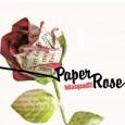 lukasquad17— Paper Rose (2011)