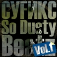 СУFИКС — So Dusty Beatz Vol.1 (2010)
