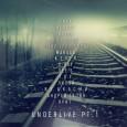 Underlive Pt.1— Сборник хип-хоп артистов города Барановичи