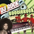DJ Rock&nbsp;&mdash; BoogieRock (2013)