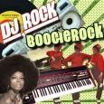 DJ Rock— BoogieRock (2013)