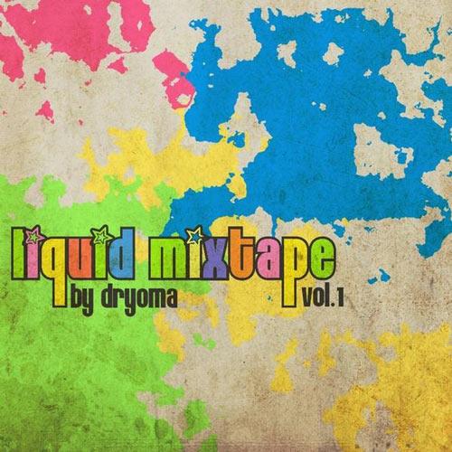 dryoma-liquid-mixtape-cover