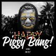 PiGGY BANG — Happy Piggy Bank (Mixtape)