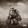 Dray Yard— Hand Grenades & Serenades (2014)